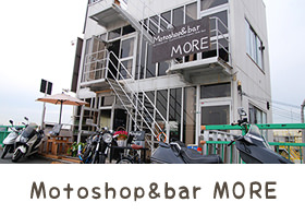 Motoshop&bar MORE